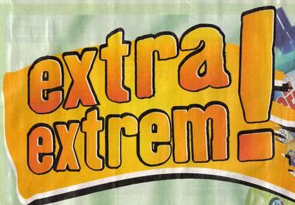 extra extrem!