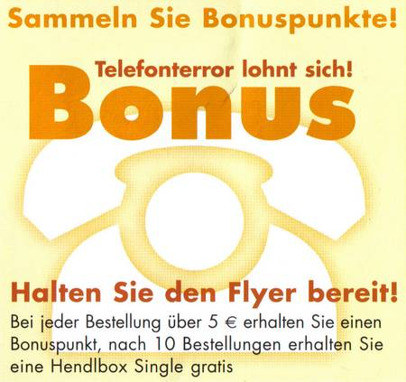 Sammeln Sie Bonuspunkte! Telefonterror lohnt sich! Bonus!