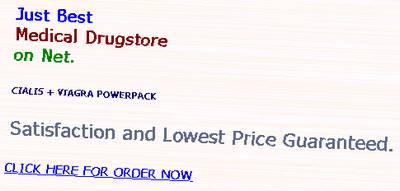 Just Best Medical Drugstore on Net. Cialis + Viagra Powerpack - Satisfaction and Lowest Price Guaranteed - Click here for order now