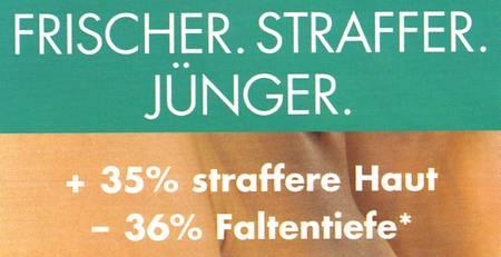 Frischer. Straffer. Jünger. +35 % straffere Haut -36 Prozent Faltentiefe