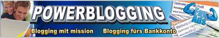 Powerblogging - Blogging mit mission - Blogging fürs Bankkonto