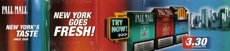 PALL MALL - NEW YORK'S TASTE SINCE 1899 - NEW YORK GOES FRESH!