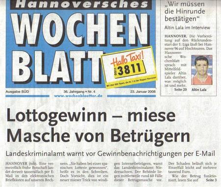 Hannoversches Wochenblatt vom 23. Januar 2008: Lottogewinn - miese Masche von Betrügern - Landeskriminalamt warnt vor Gewinnbenachrichtigungen per E-Mail