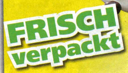Reklame-Scan: FRISCH verpackt