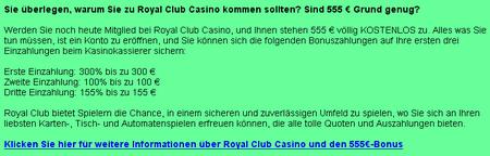 Sie überlegen, warum Sie zu Royal Club Casino kommen sollten? Sind 555 € Grund genug?