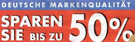Deutsche Markenqualität - Sparen Sie bis zu 50 %