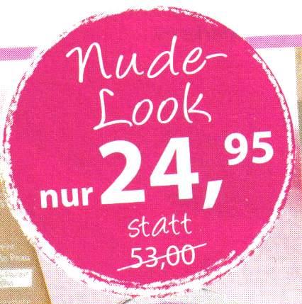 Nude-Look nur 24,95 statt 53,00