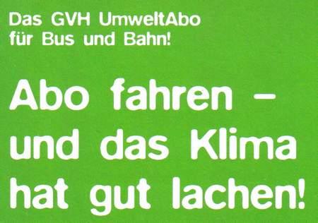 Das GVH UmweltAbo für Bus und Bahn! Abo fahren - und das Klima hat gut lachen!