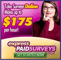 Take Surveys Online Make up to $ 175 per hour! expre$$ paid surveys get started now!