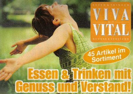 VIVA VITAL - Essen und Trinken mit Genuss und Verstand - 45 Artikel im Sortiment