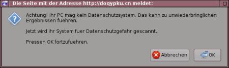 Achtung! Ihr PC mag kein Datenschutzsystem! Dies kann zu unwiderbringlichen Ergebnissen fuehren. Jetzt wird ihr System fuer Datenschutzgefahr gescannt. Pressen OK fortzufuehren