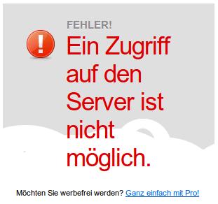 Ein Zugriff auf den Server ist nicht möglich. Möchten Sie werbefrei werden? Ganz einfach mit Pro!