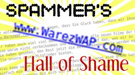 Spammer's Hall of Shame: www.WarzeWAP.com