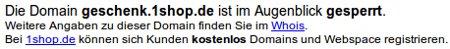 Die Domain geschenk.1shop.de ist im Augenblick gesperrt.