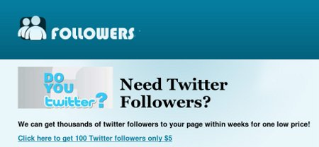 Followers -- Do you twitter? Need Twitter Followers? We can get thousands of twitter follower to your page within weeks for one low price. Click here to get 100 Twitter followers only $5
