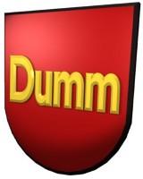 Dumm!