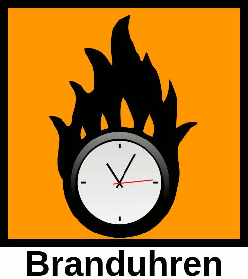 Vorsicht! Branduhren!