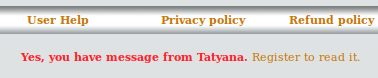 Yes, you have message from Tatyana. Register to read it.