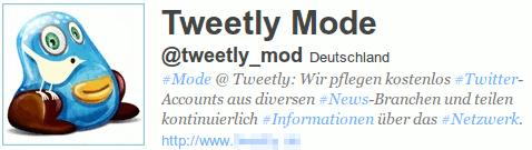 Tweetly Mode @tweetly_mod Deutschland #Mode @Tweetly Wir pflegen kostenlos #Twitter-Accounts aus diversen #News-Branchen und teilen kontiniuerlich #Informationen über das #Netzwerk.
