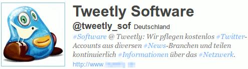 Tweetly Software @tweetly_sof Deutschland #Software @ Tweetly: Wir pflegen kostenlos #Twitter-Accounts aus diversen #News-Branchen und teilen kontinuierlich #Informationen über das Netzwerk.