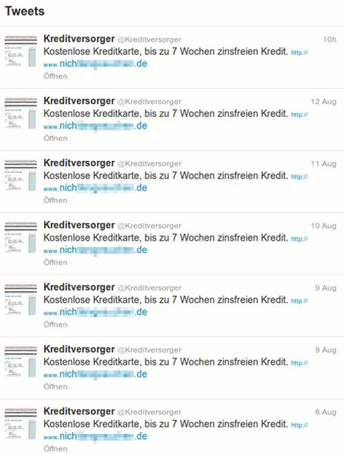 Screenshot der Timeline des Twitter-Spammers @Kreditversorger mit dem immer gleichen Tweet: Kostenlose Kreditkarte, bis zu 7 Wochen zinsfreien Kredit, gefolgt von einer nicht empfehlenswerten URL