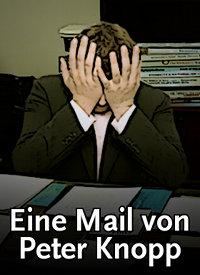 Eine Mail von Peter Knopp