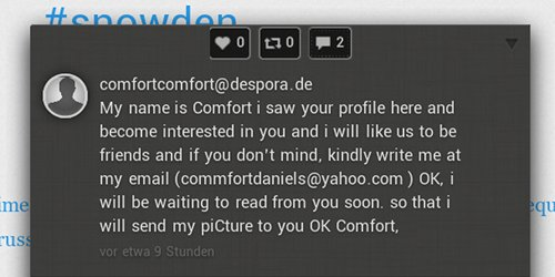 comfortcomfort@despora.de -- My name is Comfort i saw your profile here and become interested in you and i will like us to be friends and if you don't mind, kindly write me at my email commfortdaniels (at) yahoo (punkt) com OK, i will be waiting to read from you soon. so that i will send my piCture to you OK Comfort