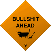 Bullshit Ahead!