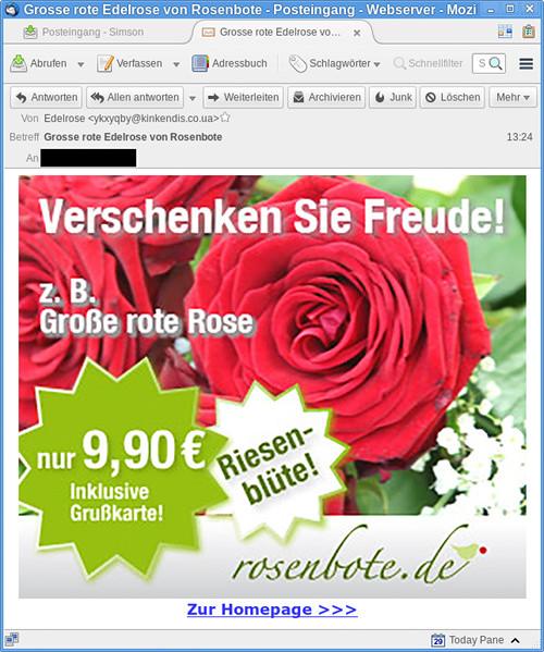Screenshot meines Mailclients. Eine große grafische Reklame mit einem Bild einer Rose und der werbenden Aufforderung 'Verschenken Sie Freude! z.B. große rote Rose, nur 9,90€ inklusive Grußkarte, Riesenblüte, rosenbote.de