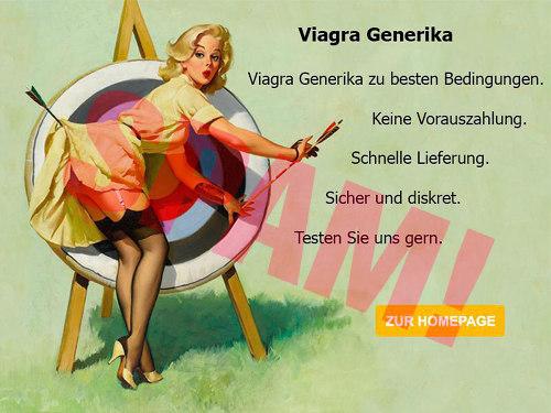 Ausgesprochen geschmackloses Bild einer Frau, die an einer Zeielscheibe für Bogenschützen Pfeile rauszieht und deren Kleid so mit einem Pfeil an die Scheibe geschossen wurde, dass ihre Unterwäsche (oder ihr Privatbereich) sichtbar wird. Dazu folgender Text: 'Viagra Generika -- Viagra Generika zu besten Bedingungen. -- Keine Vorauszahlung. -- Schnelle Lieferung. -- Sicher und diskret. -- Testen Sie uns gern. -- ZUR HOMEPAGE