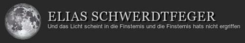 Titelbereich meiner Homepage: Elias Schwerdtfeger -- Und das Licht scheint in die Finsternis und die Finsternis hats nicht ergriffen