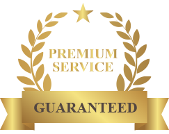 PREMIUM SERVICE GUARANTEED