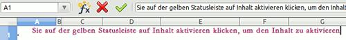 Sie auf der gelben Statusleiste auf Inhalt aktivieren klicken, um den Inhalt zu aktivieren