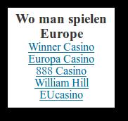 Detail der als Homepage verlinkten Website mit dem Text 'Wo man spielen Europe' und fünf Links auf so genannte Online-Casinos.