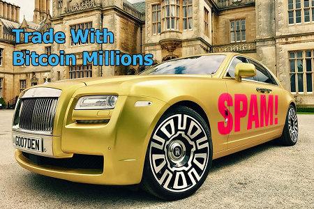 Foto eines Rolls-Royce vor einem palastartigen Anwesen, dazu der Text: Trade With Bitcoin Millions