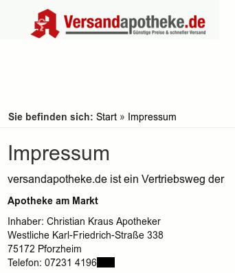 Versandapotheke.de Impressum -- versandapotheke ist ein Vertriebsweg der Apotheke am Markt, Inhaber: Christian Kraus Apotheker, Festliche Karl-Friedrich-Straße 338, 75172 Pforzheim, Telefon 07231-xxxxxxx