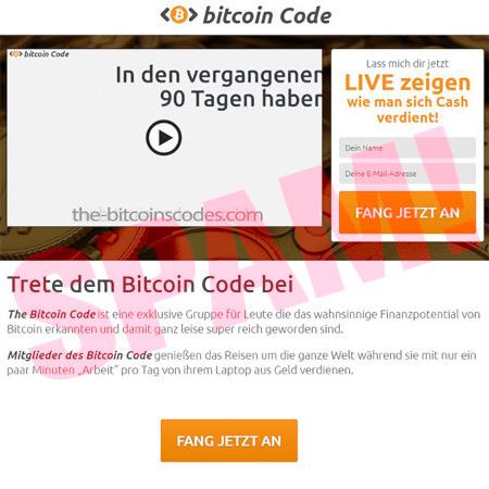 """bitcoin Code -- Lass mich dir jetzt live zeigen, wie man Cash verdient -- Trete dem Bitcoin Code bei -- The Bitcoin Code ist eine exklusive Gruppe für Leute, die das wahnsinnige Finanzpotential von Bitcoin erkannten und damit ganz leise super reich geworden sind. Mitglieder des Bitcoin Code genießen das Reisen um die ganze Welt während sie mit nur ein paar Minuten """"Arbeit"""" pro Tag von ihrem Laptop aus Geld verdienen -- Button-Grafik: [FANG JETZT AN]"""