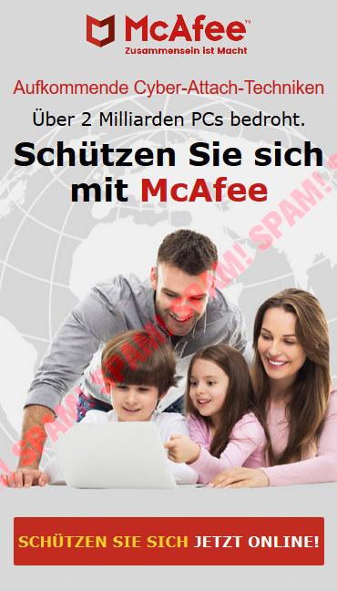 McAfee -- Zusammensein ist Macht -- Aufkommende Cyber-Attach-Techniken -- Über 2 Milliarden PCs bedroht. -- Schützen Sie sich mit McAfee -- [Schützen sie sich jetzt online]