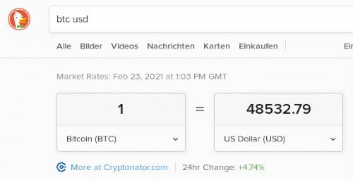 Am 23. Februar 2021 um 13:03 Uhr UTC wurde 1 BTC für 48.532,79 USD gehandelt