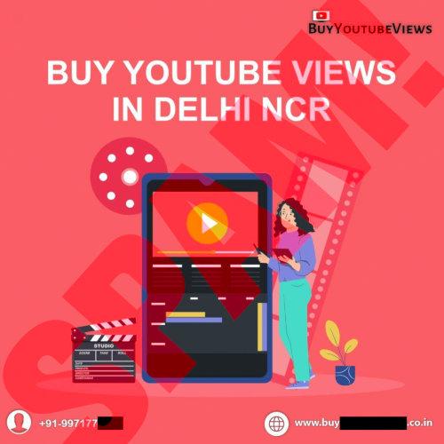 BuyYoutubeViews -- Buy YouTube Views in Delhi NCR